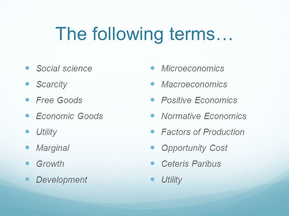 characteristics of economic goods