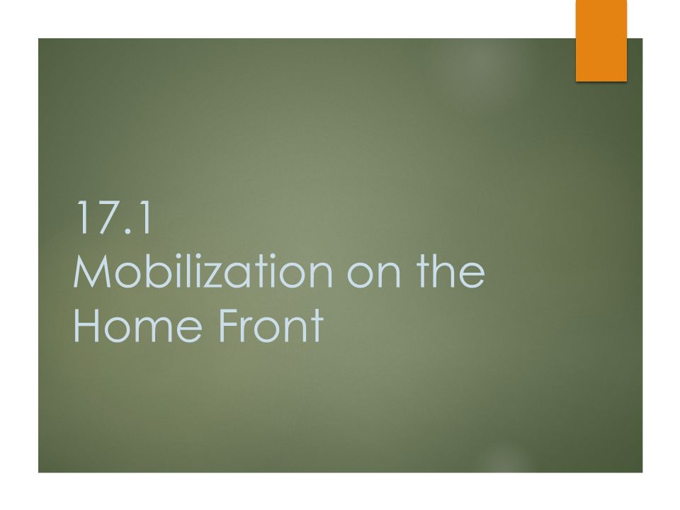 the home front notes Mobilization on the home front: ch 25-1 as you read about how the united states mobilized for war, note how each of the following contributed to that effort selective service system : expanded the draft and provided another 10 million soldier to meet the armed forces needs.