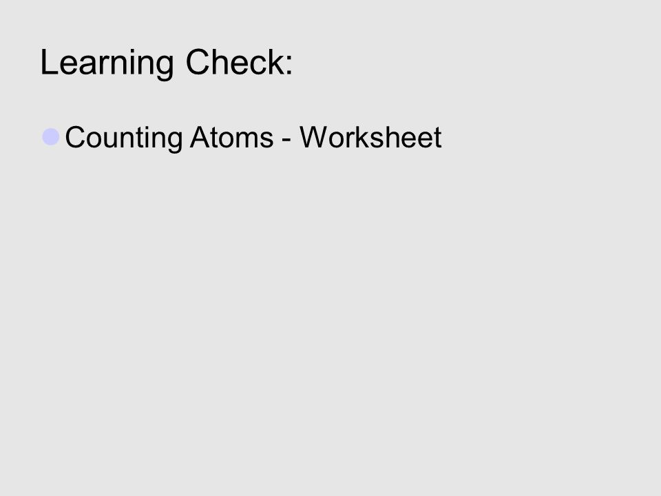 Chemical Symbols Formulas Pounds 1 2 Element Names 3. 8 Learning Check Counting Atoms Worksheet. Worksheet. Counting Atoms Worksheet At Mspartners.co