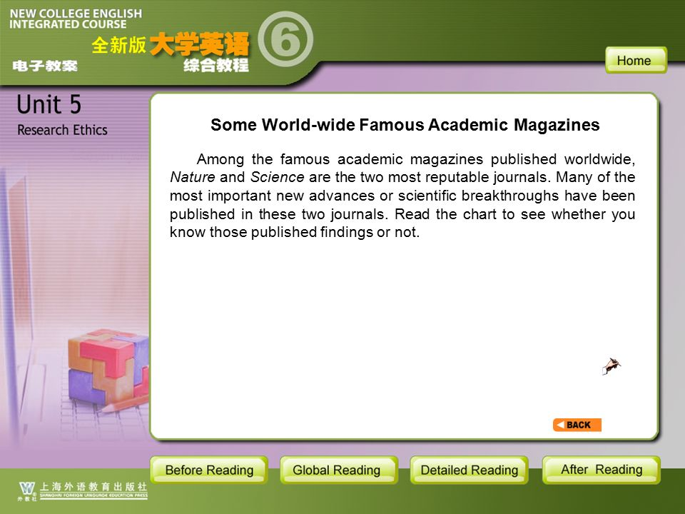 BR1- Some World-wide Famous Academic Magazines1 Some World-wide Famous Academic Magazines Among the famous academic magazines published worldwide, Nature and Science are the two most reputable journals.