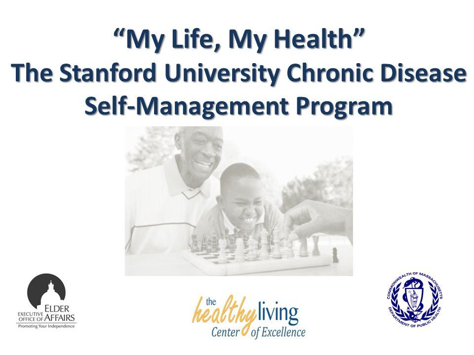 "My Life, My Health"" The Stanford University Chronic Disease"