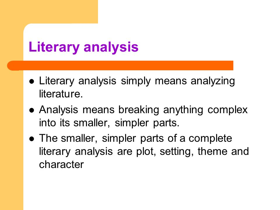 parts of literary analysis