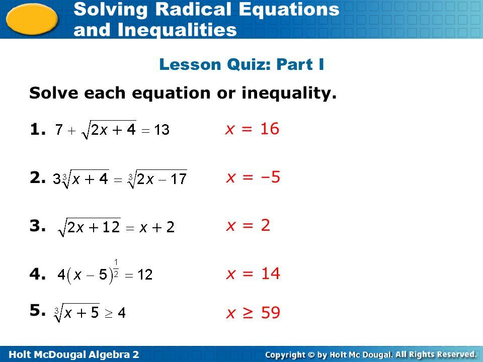 Holt McDougal Algebra 2 Solving Radical Equations And