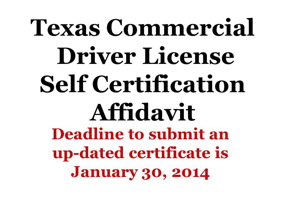 Texas Commercial Driver License Self Certification Affidavit