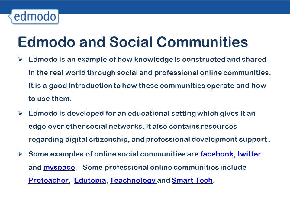 Knowledge Management Edmodo  What is edmodo ? Edmodo  is a