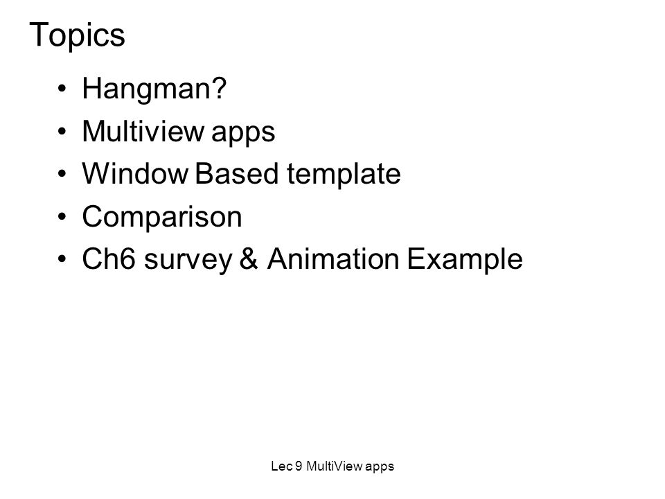 lec 9 multiviews cs 3800 introduction to ios programming lecture 9