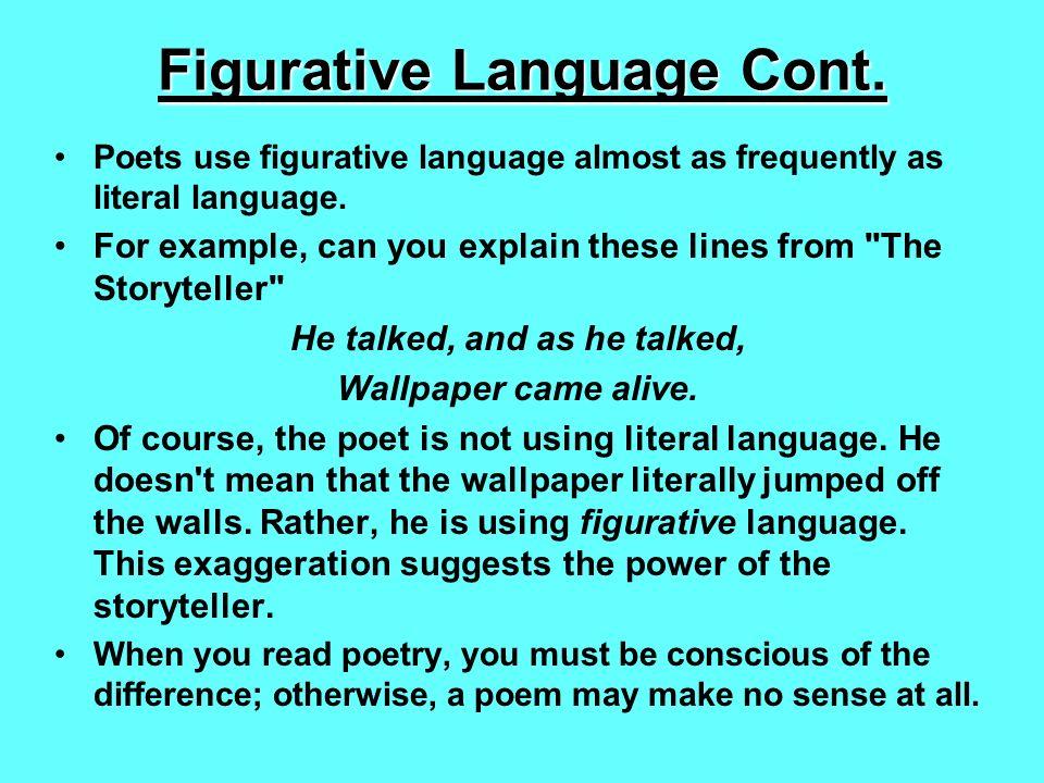 Figurative Language Aka Figures Of Speech Literal Language You