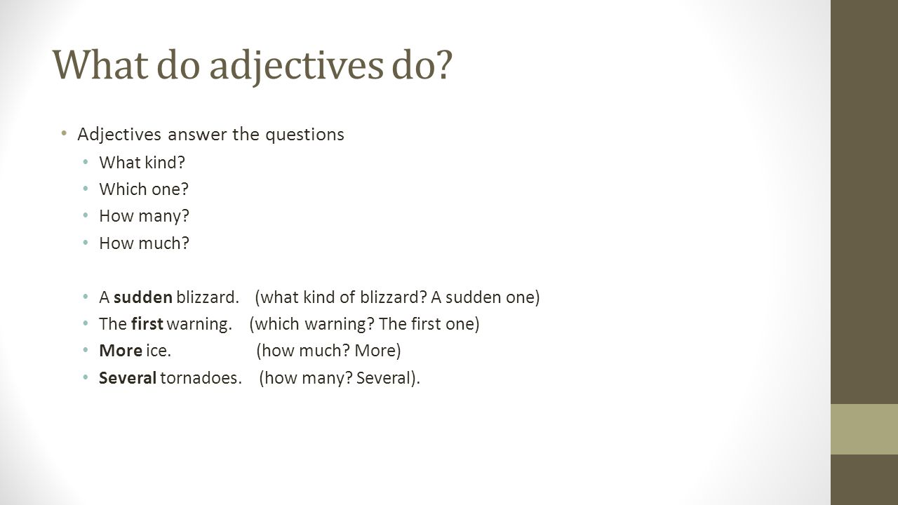 Adjectives answer questions