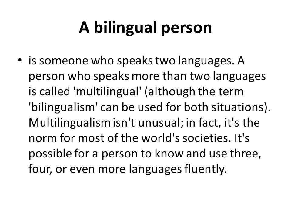 Bilingualism, Code-Switching, Code Mixing, Pidgin, Creole