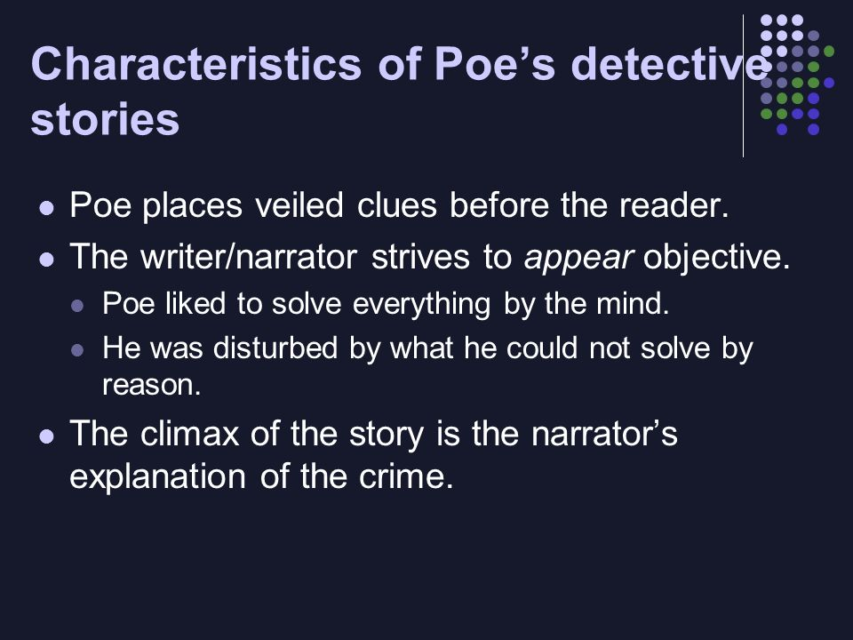 characteristics of poes writing