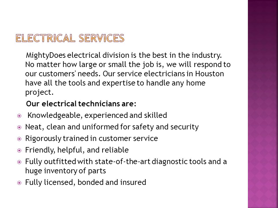 MightyDoes electrical division is the best in the industry.