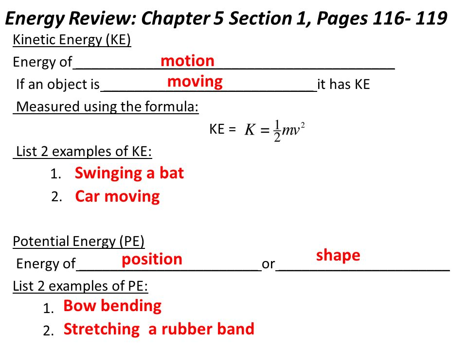 Energy Review: Chapter 5 Section 1, Pages Kinetic Energy (KE) Energy ...