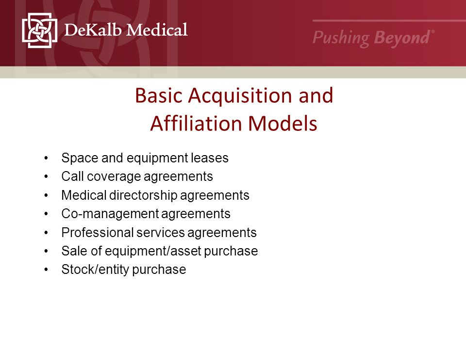 Physician Practice Affiliation And Acquisitions And Risk Management