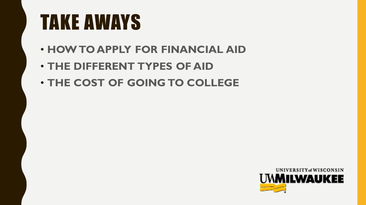 Uwm Financial Aid >> Financial Aid Information Night Uwm Financial Aid Ppt