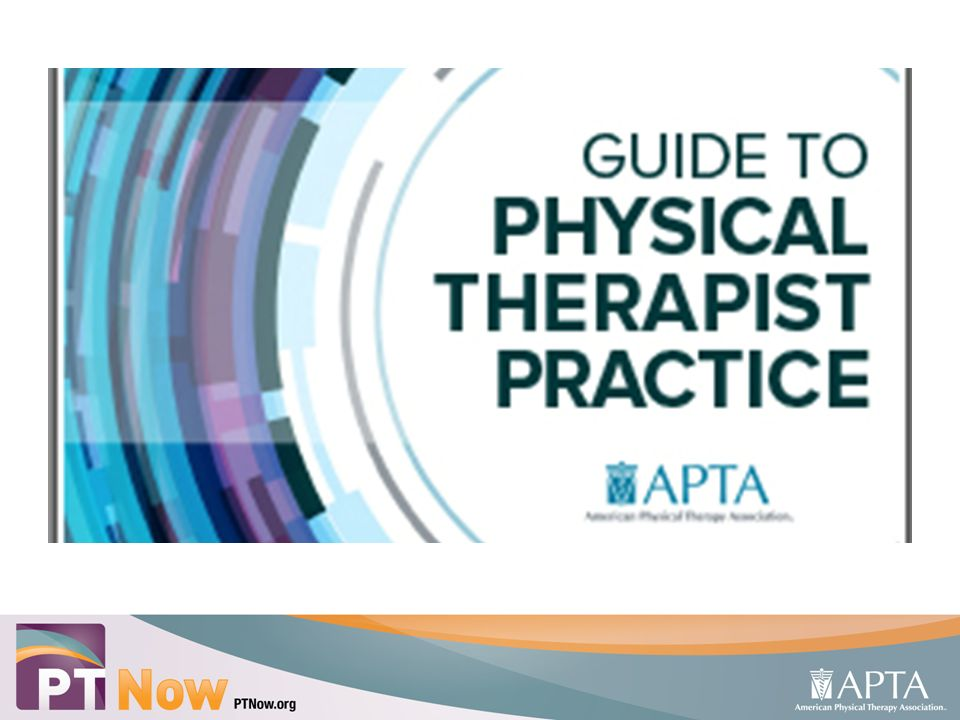 apta resources for clinical practice an introduction to ptnow and rh slideplayer com apta guide to physical therapy practice patterns apta guide to physical therapist practice pdf