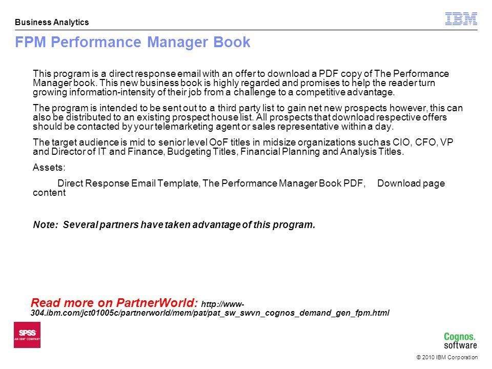 2010 IBM Corporation Business Analytics Cognos Express Programs
