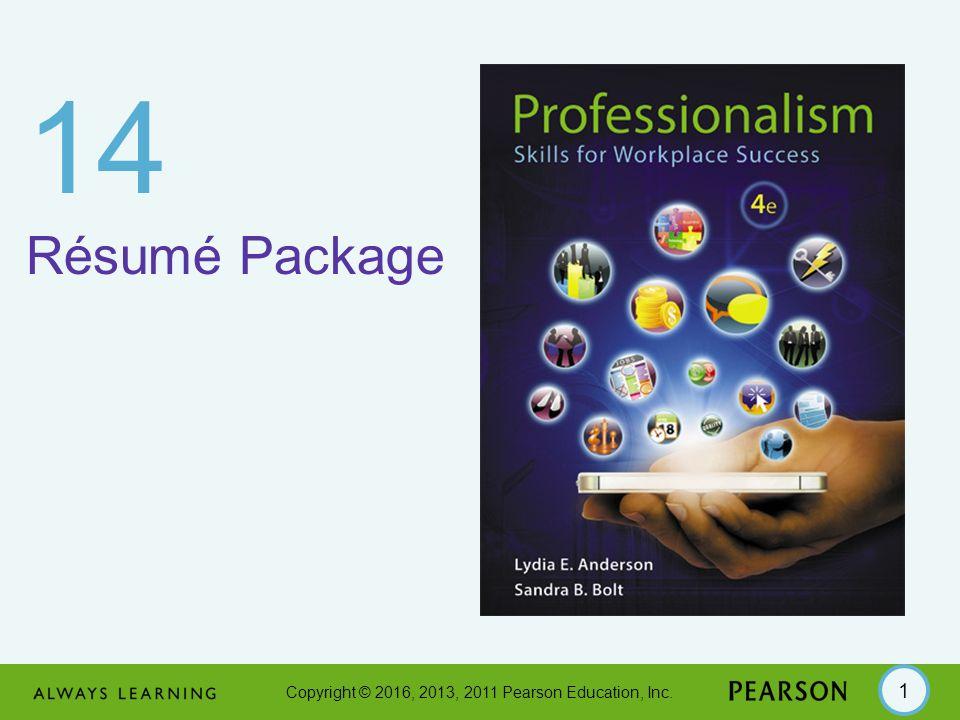 Copyright © 2016, 2013, 2011 Pearson Education, Inc Résumé Package ...