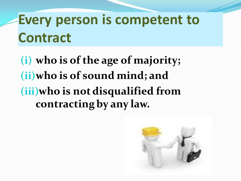 Capacity To Contract An Agreement Becomes A Contract If It Is