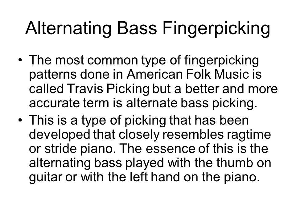 Alternating Bass Fingerpicking The Most Common Type Of Fingerpicking Awesome Travis Picking Pattern