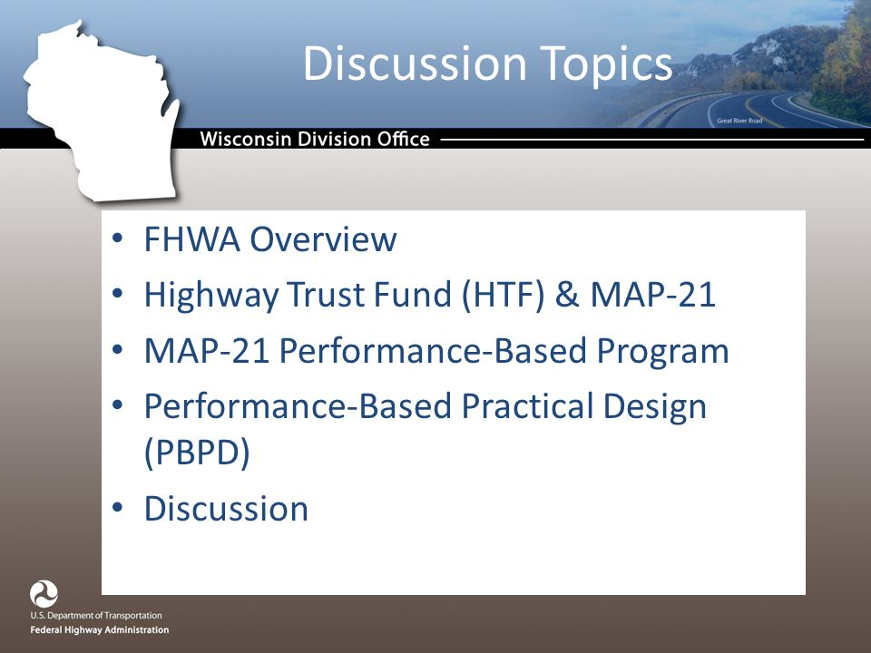 UW - Madison Federal Highway Administration (FHWA) David L