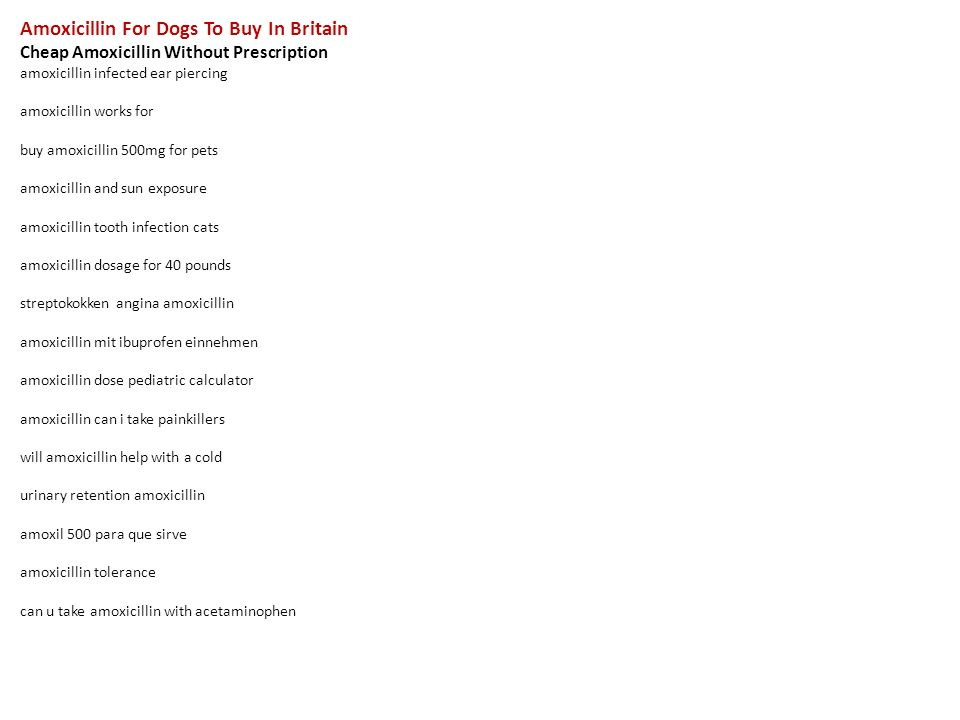 Amoxicillin For Dogs To Buy In Britain Cheap Amoxicillin