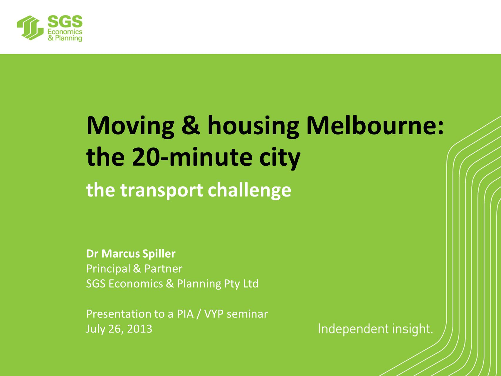 Moving & housing Melbourne: the 20-minute city the transport