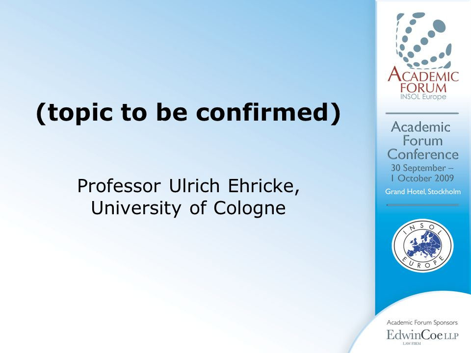 (topic to be confirmed) Professor Ulrich Ehricke, University of Cologne