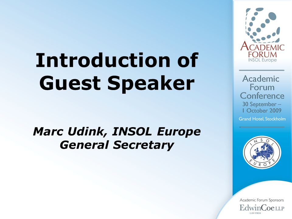 Introduction of Guest Speaker Marc Udink, INSOL Europe General Secretary