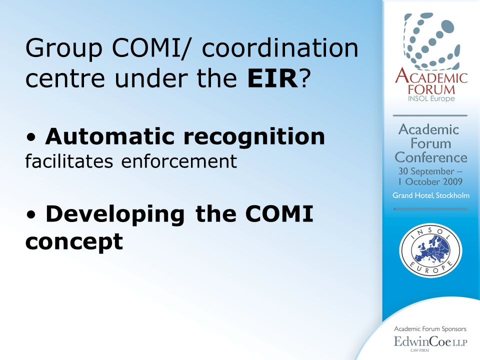Group COMI/ coordination centre under the EIR.
