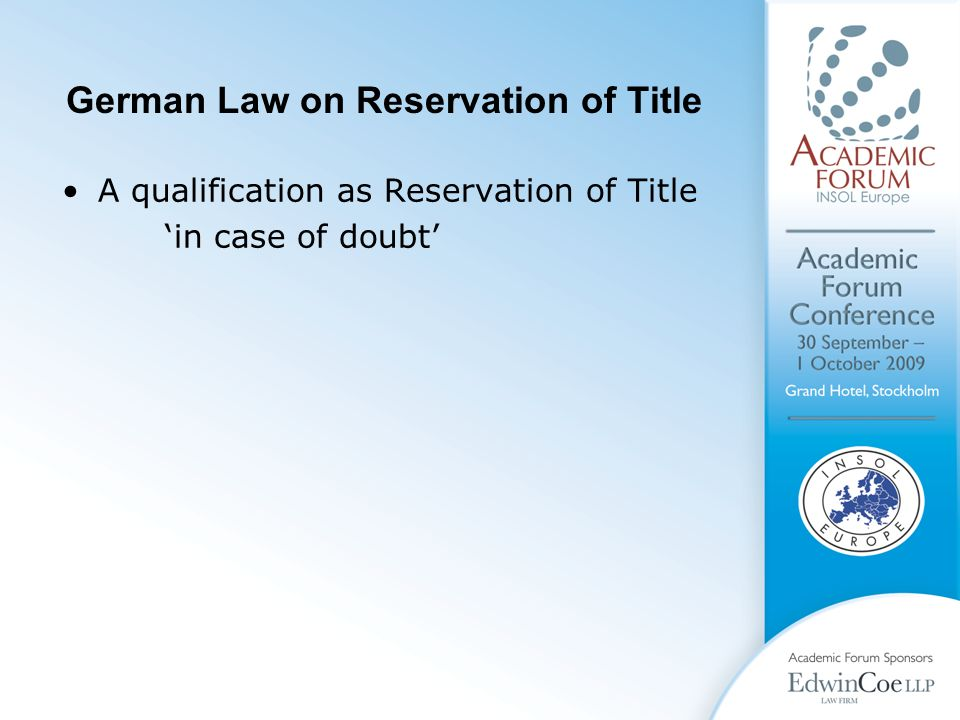 German Law on Reservation of Title A qualification as Reservation of Title 'in case of doubt'