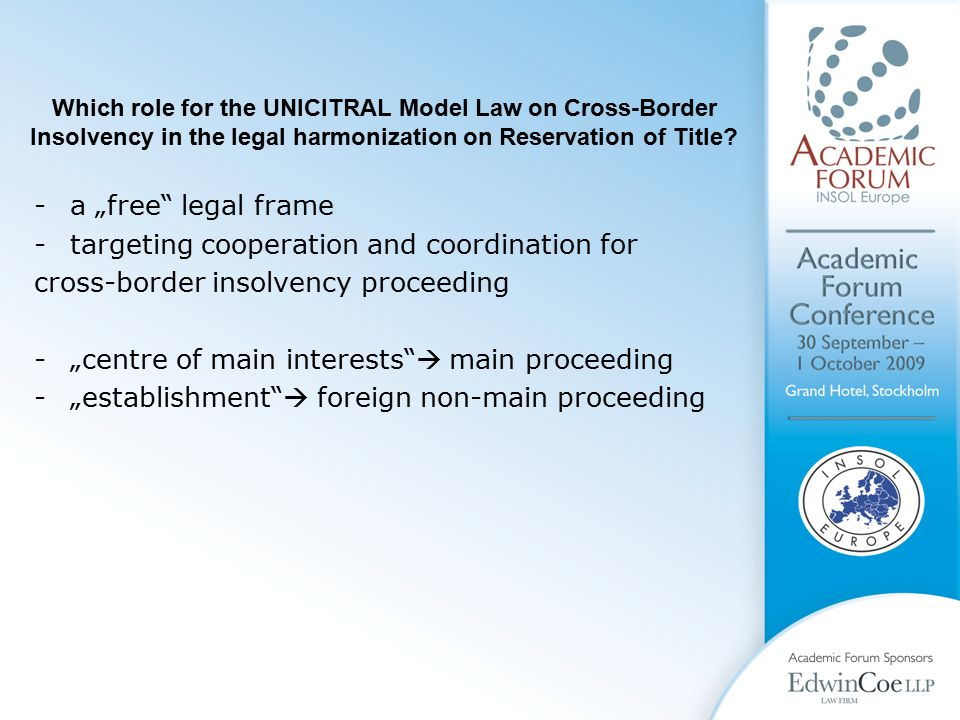 Which role for the UNICITRAL Model Law on Cross-Border Insolvency in the legal harmonization on Reservation of Title.