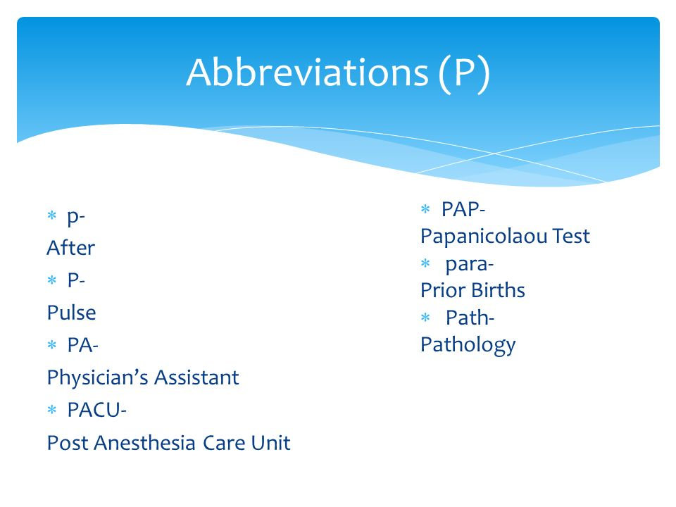 Medical Abbreviations (Letters P and Q) Presentation by