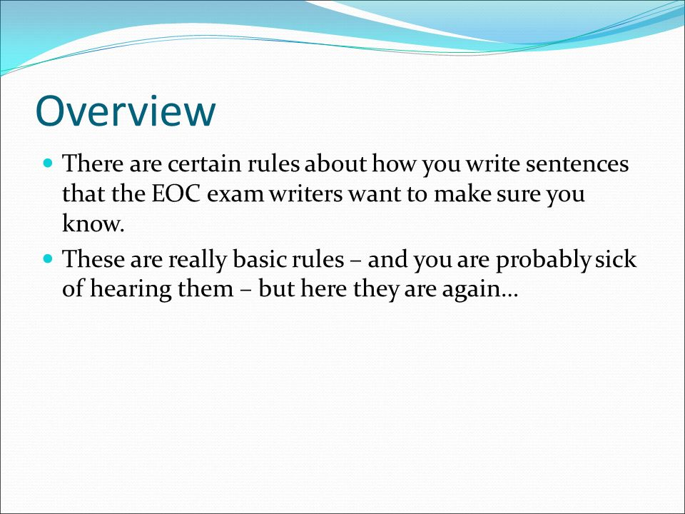Composing And Revising An Essay Overview There Are Certain Rules  Overview There Are Certain Rules About How You Write Sentences That The Eoc  Exam Writers Want Proposal Essay Topic Ideas also Essays Papers  Topics For Proposal Essays