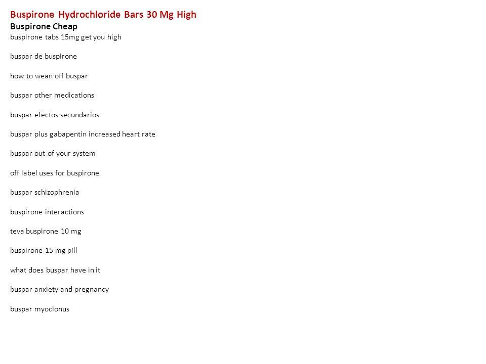 buspirone hydrochloride bars 30 mg high buspirone cheap buspirone