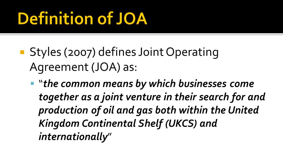 Joint Operating Agreements By Richmond Osei Hwere Faculty Of Law