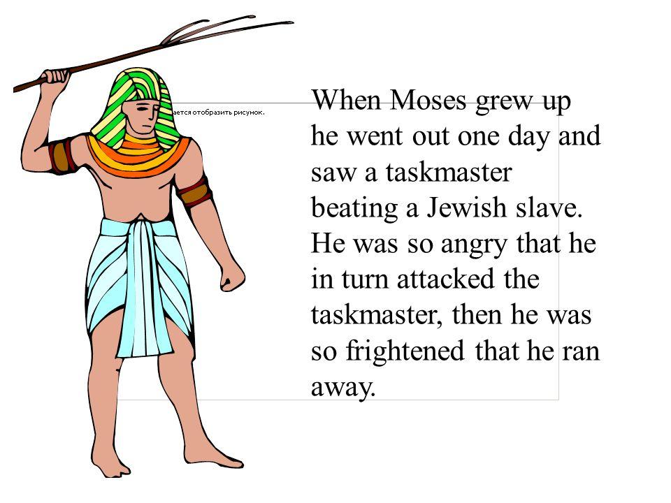 Taskmaster with slaves