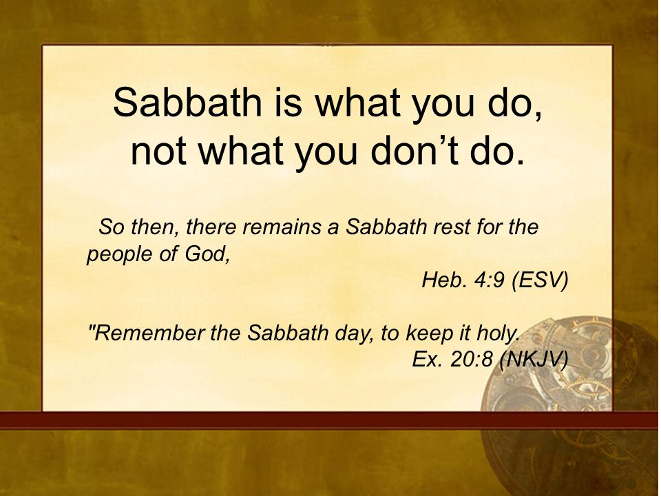 Rest For The Rest Of Us What Is Sabbath So Then There Remains A