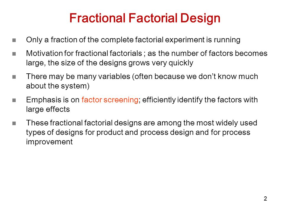 1 Chapter 8 Two-level Fractional Factorial Designs  - ppt