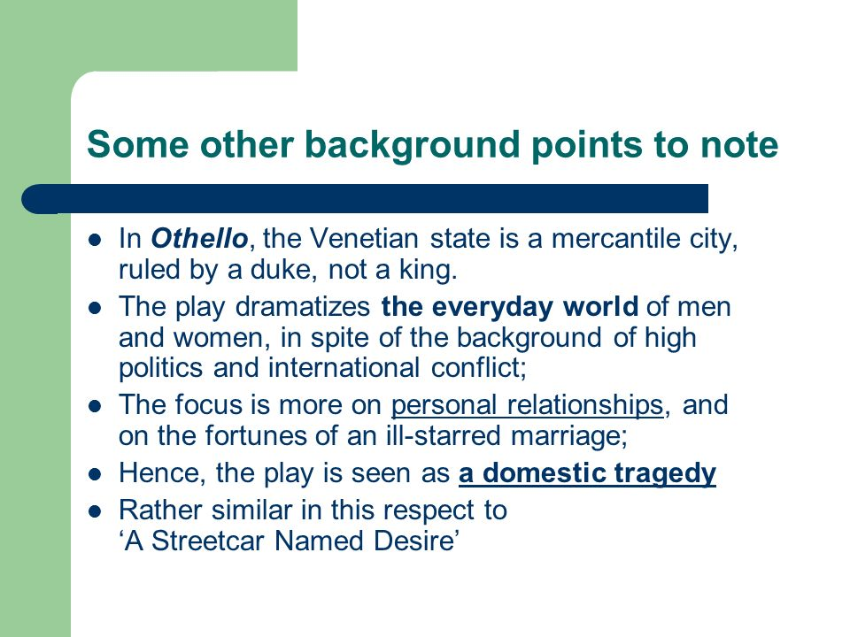 A personal first impression of the play othello