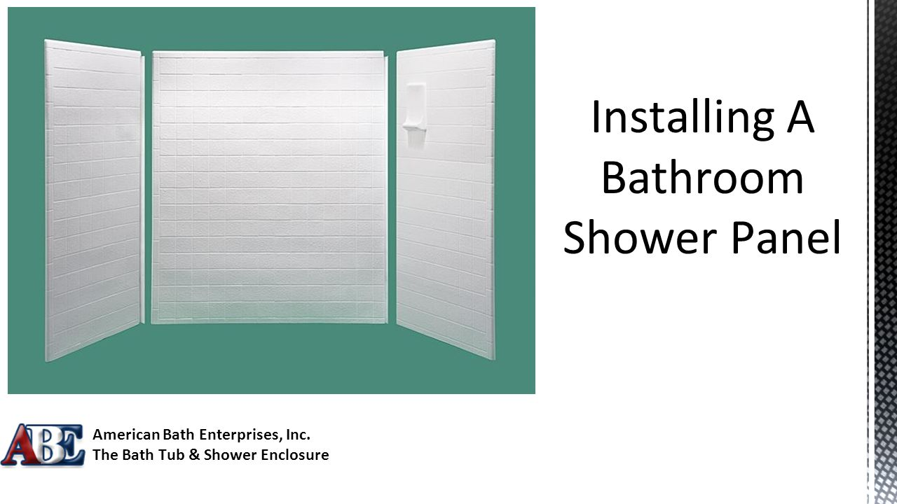 Installing A Bathroom Shower Panel American Bath Enterprises, Inc ...
