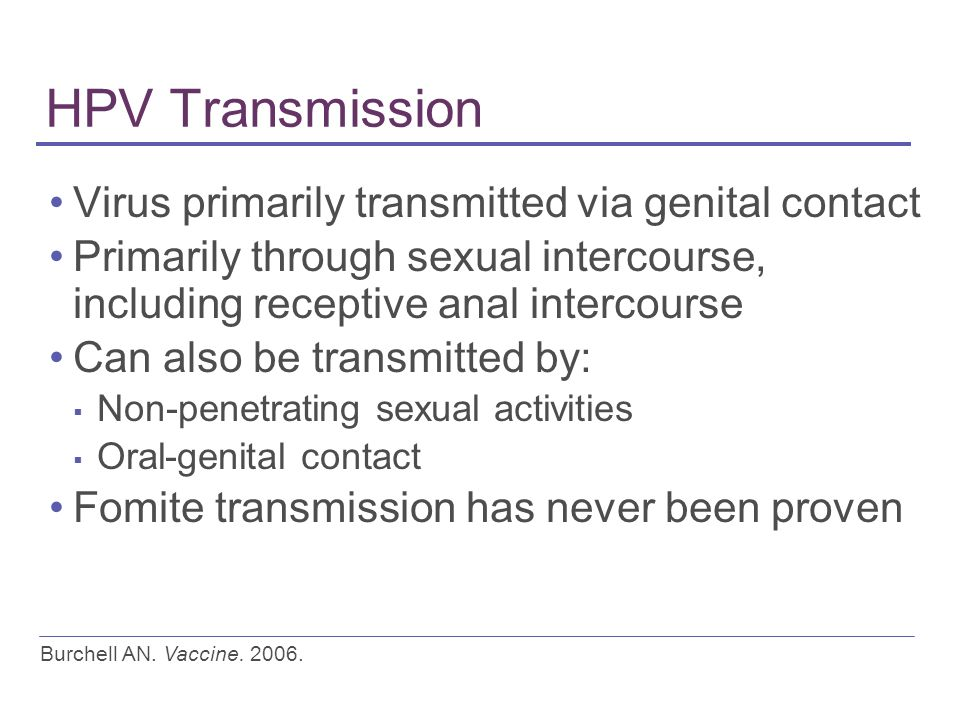 Hpv transmitted thru sexual intercourse for