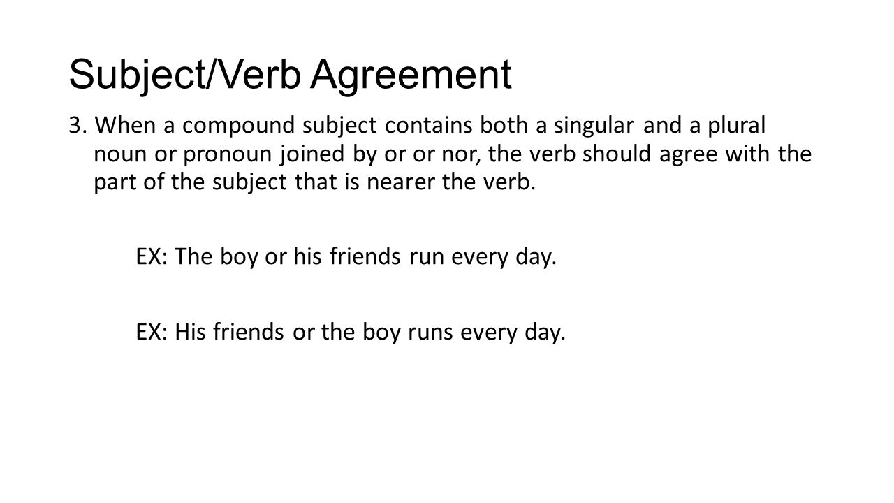Subjectverb Agreement 1when The Subject Of A Sentence Is Composed