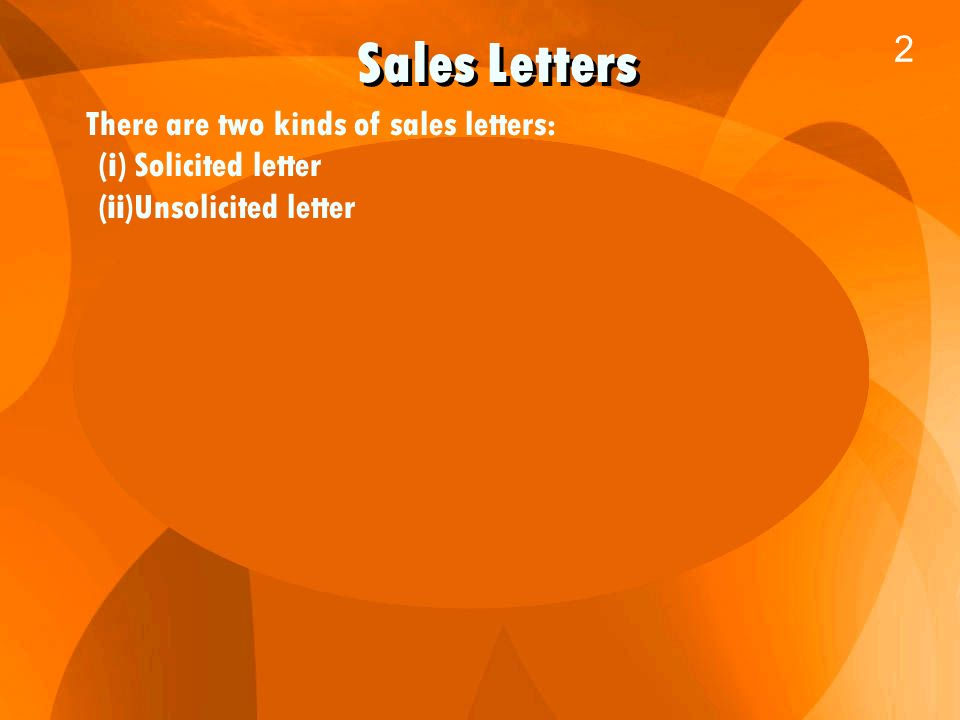 Business Communication 1 Sales Letters 2 There Are Two Kinds Of