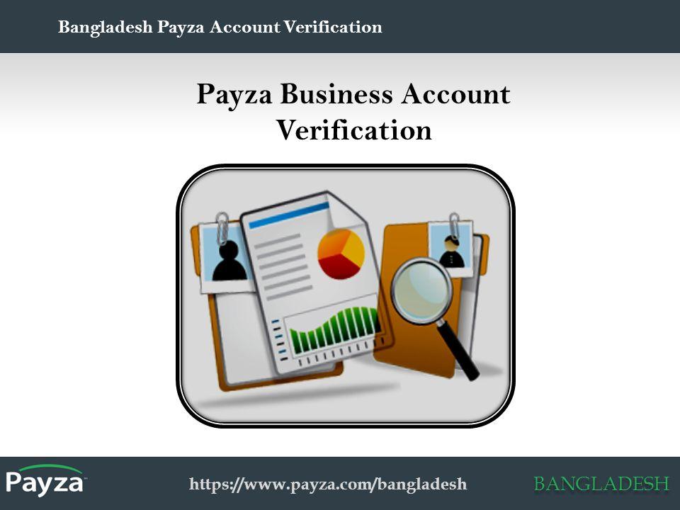 BANGLADESH Payza Account Verification: Bangladesh By Payza – Online