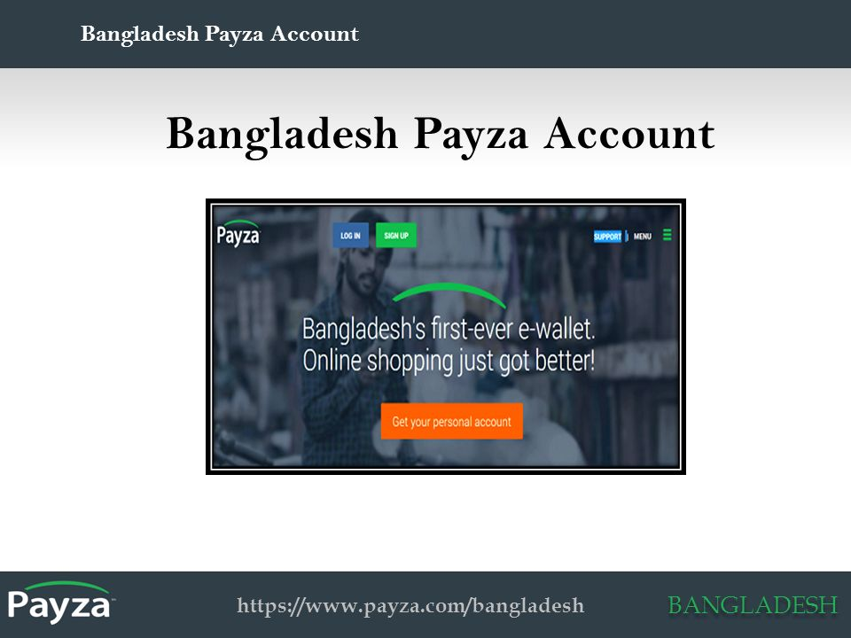BANGLADESH Payza Account Verification: Bangladesh By Payza