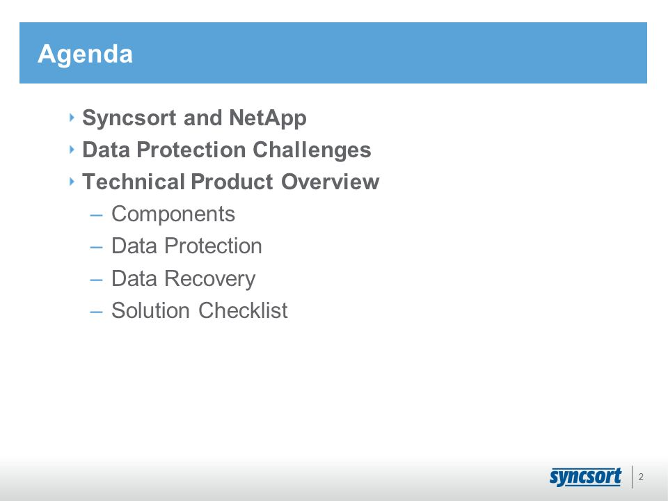 Technical Overview Name Title  Agenda Syncsort and NetApp Data