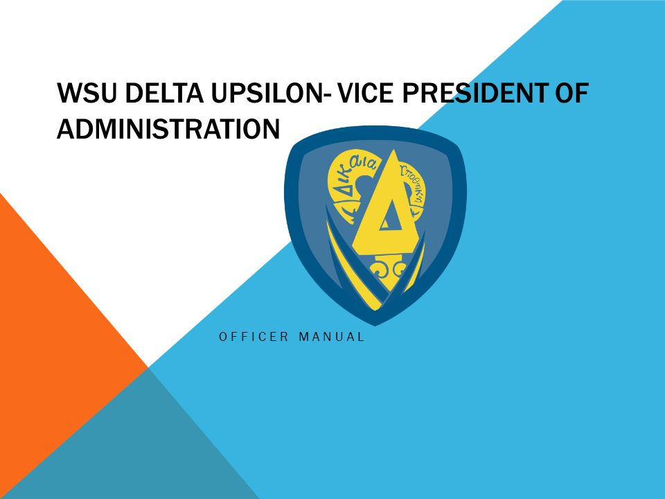 1 WSU DELTA UPSILON  VICE PRESIDENT OF ADMINISTRATION OFFICER MANUAL