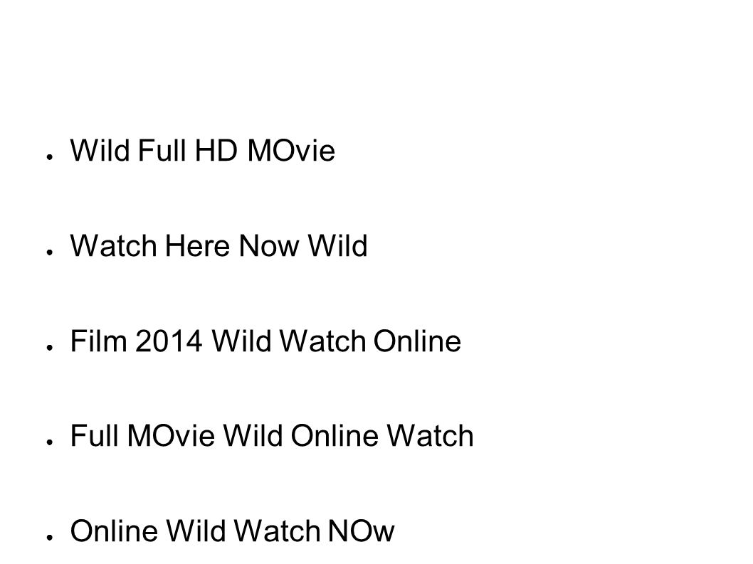 Online Wild Wat Ch Full Hd Putlocker Watch Wild Online Watch Wild