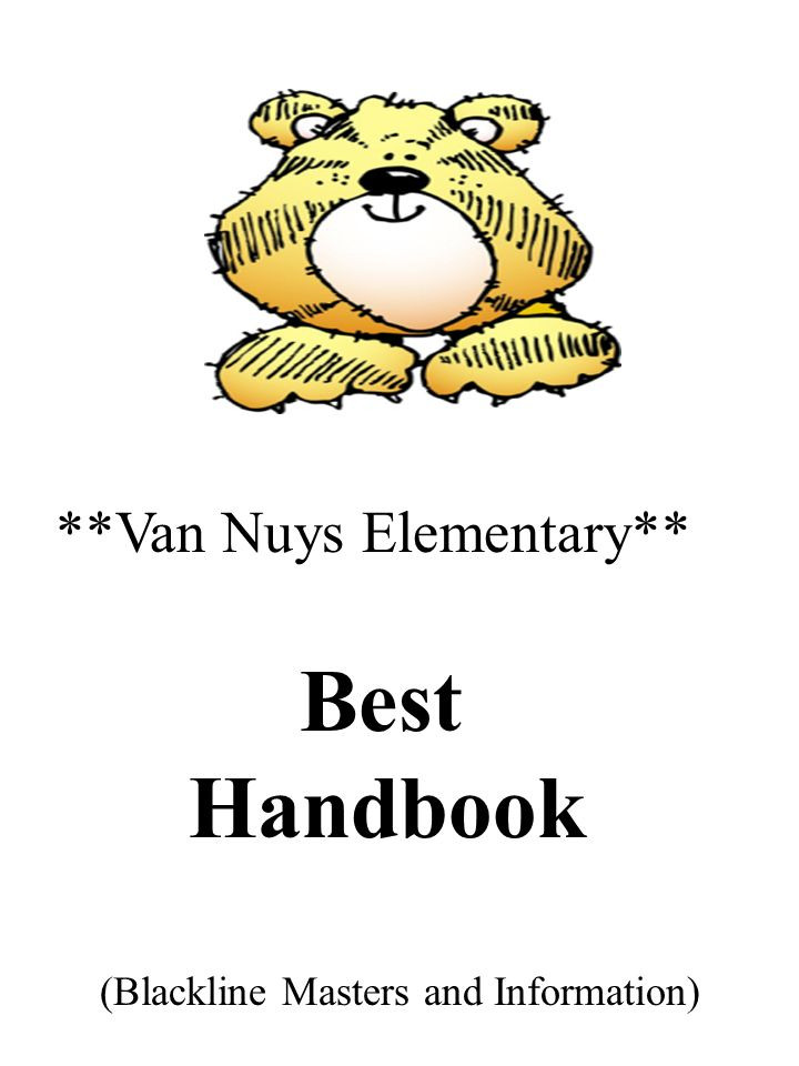 Van Nuys Elementary** Best Handbook (Blackline Masters and