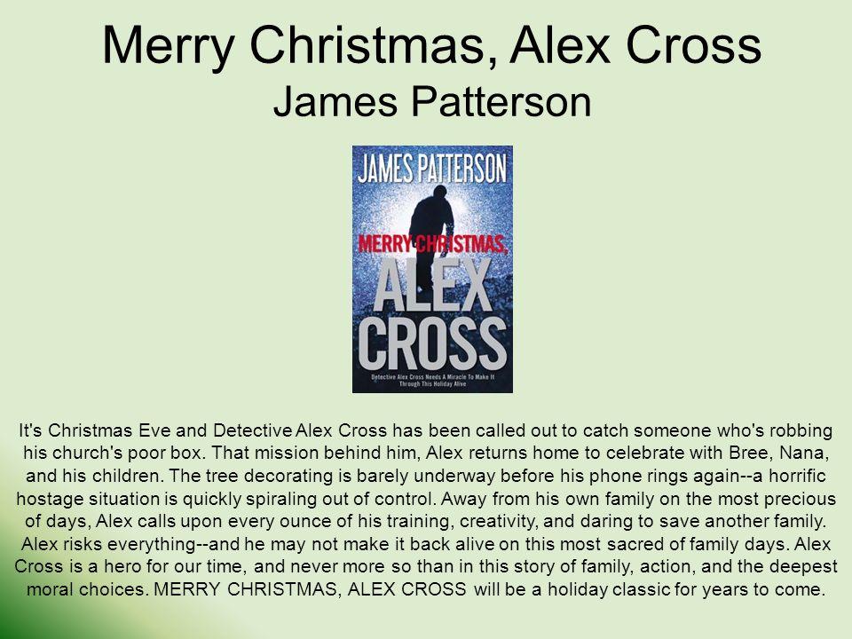 1 merry christmas alex cross james patterson its christmas - Merry Christmas Alex Cross